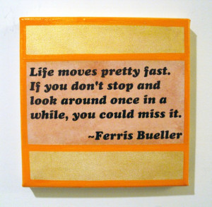Ferris Bueller Quote seriously awesome small pop art painting 8 X 8