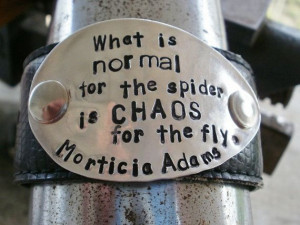 Morticia Adam's Chaos quote upcycled leather cuff