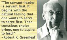 Servant Leadership Now - Robert K. Greenleaf