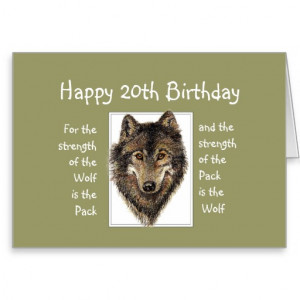 Custom 20th Birthday Wolf Pack Family Quote Greeting Cards