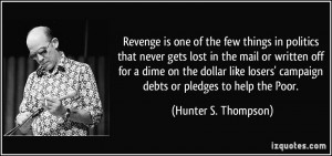 Revenge is one of the few things in politics that never gets lost in ...