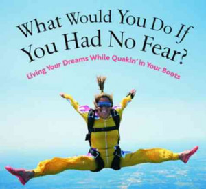 ... we can overcome our fears, and start living up to our full potential