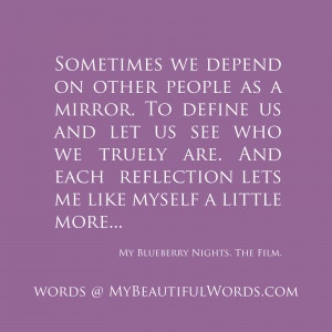 Blueberry Nights Reflection Mirror Reflection Quotes