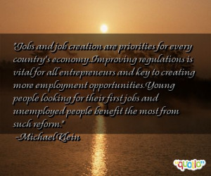 Jobs and job creation are priorities for
