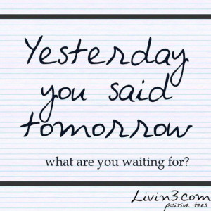 Procrastination quotes, best, deep, sayings, funny