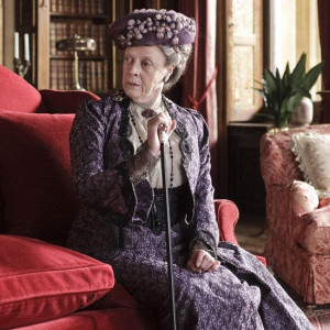 My Favorite Lady Violet, Dowager Countess of Grantham Quotes.