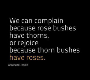 Today's roses have thorns quotes