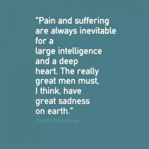 Dostoevsky - pain & suffering