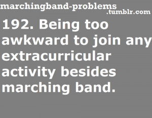 Band Quotes , Marching Band Quotes Tumblr , Marching Band Jokes