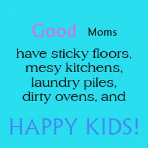 Parenting Quotes – Good Moms