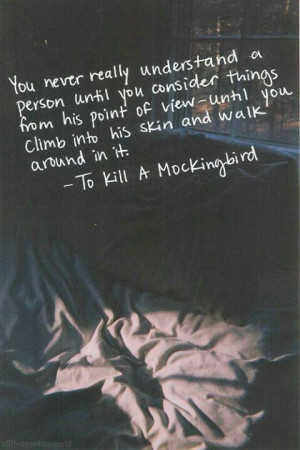 Love this meaningful quote from To Kill A Mockingbird