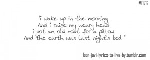Tags: blaze of glory Bon Jovi motivation inspiration quotes lyrics
