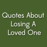 31 gripping quotes about losing a loved one 31 uplifting funny quotes ...