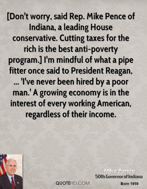 House conservative. Cutting taxes for the rich is the best anti ...