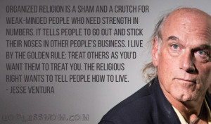 Jesse Ventura: Organized religion is a sham