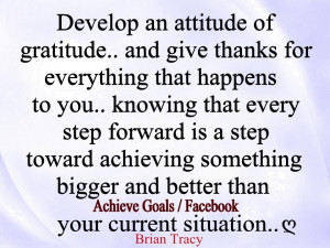Develop an attitude of gratitude..
