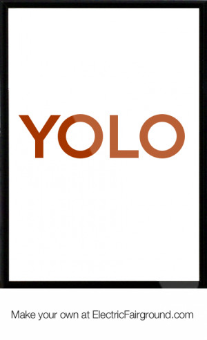 Ted Yolo Quotes Related pictures ted yolo