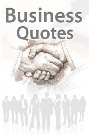 famous quotes business