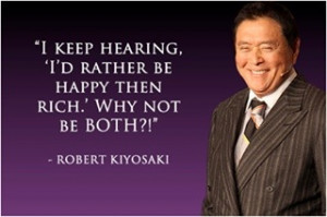 Robert Kiyosaki Money Quote - I keep hearing,