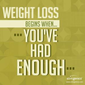 Have You Had Enough Slimgenics
