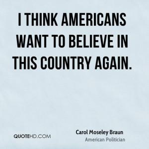 carol-moseley-braun-carol-moseley-braun-i-think-americans-want-to.jpg