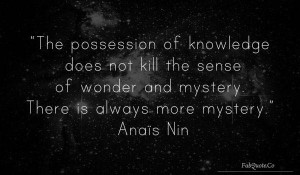 Anais nin mistery quote