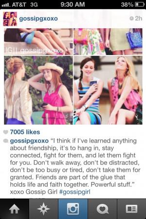 Blair And Serena Quotes, Bffs, Xoxo Gossip, Friendship Quotes, Blair ...