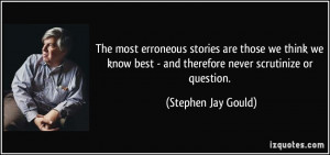 More Stephen Jay Gould Quotes