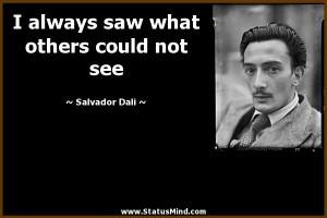 Ricerche correlate a Salvador dali quotes