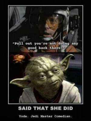 that is what she said funny star wars quotes Star Wars Funny Pictures