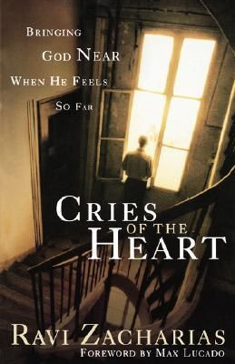 Ravi Zacharias Quotes   Cries of the Heart by Ravi Zacharias - Reviews ...