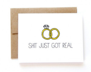 Engagement Card - Wedding Announcem ent - Shit Just Got Real ...