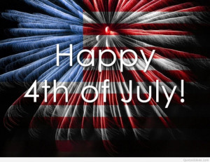Happy 4th of july sayings, quotes, wallpapers and pictures for all the ...