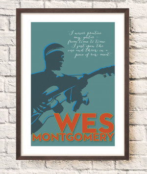 Wes Montgomery print, Jazz quote poster, Music Wall art, typographic ...