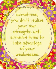 Strengths quote via www.IamPoopsie.com More