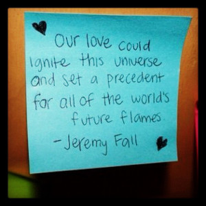 Our Love Could Ignite This Universe Love quote pictures