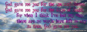 results for god gave me you facebook covers