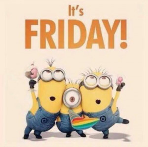 Its friday friday friday quotes