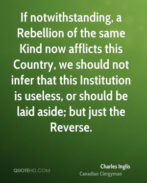 If notwithstanding, a Rebellion of the same Kind now afflicts this ...