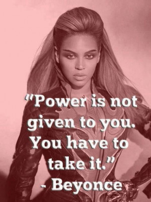 ... Women, Feminism Quotes Beyonce, Power Women Quotes, Beyonce Quotes