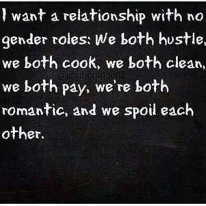 Relationship ...no gender rolesThoughts, Relationships Quotes, Gender ...