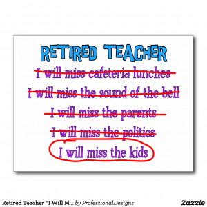 Retired Teacher Quot i Will Miss