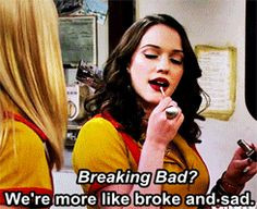 two broke girls quotes More