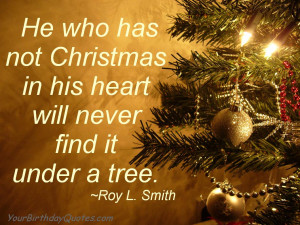 ... is proved by what we feel in our hearts at Christmas. ~Pope John XXIII
