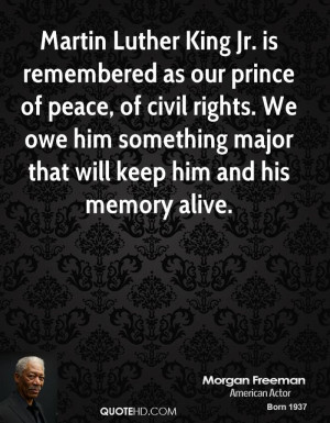 Martin Luther King Jr. is remembered as our prince of peace, of civil ...
