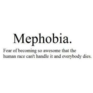 funny quotes Be Yourself , mephobia