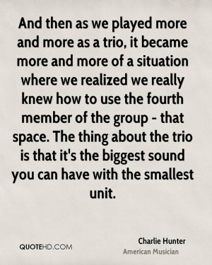 Charlie Hunter Quotes