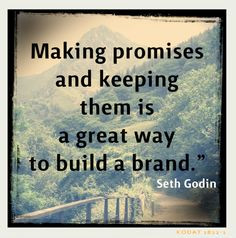 builds a great life too. #quotes #quote #sethgodin #promise #promises ...
