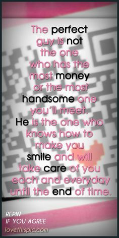 The perfect guy love couples life truth wise inspirational pinterest ...