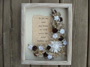 this joyous floral arrangement shadow box quoting bible verse Joshua ...